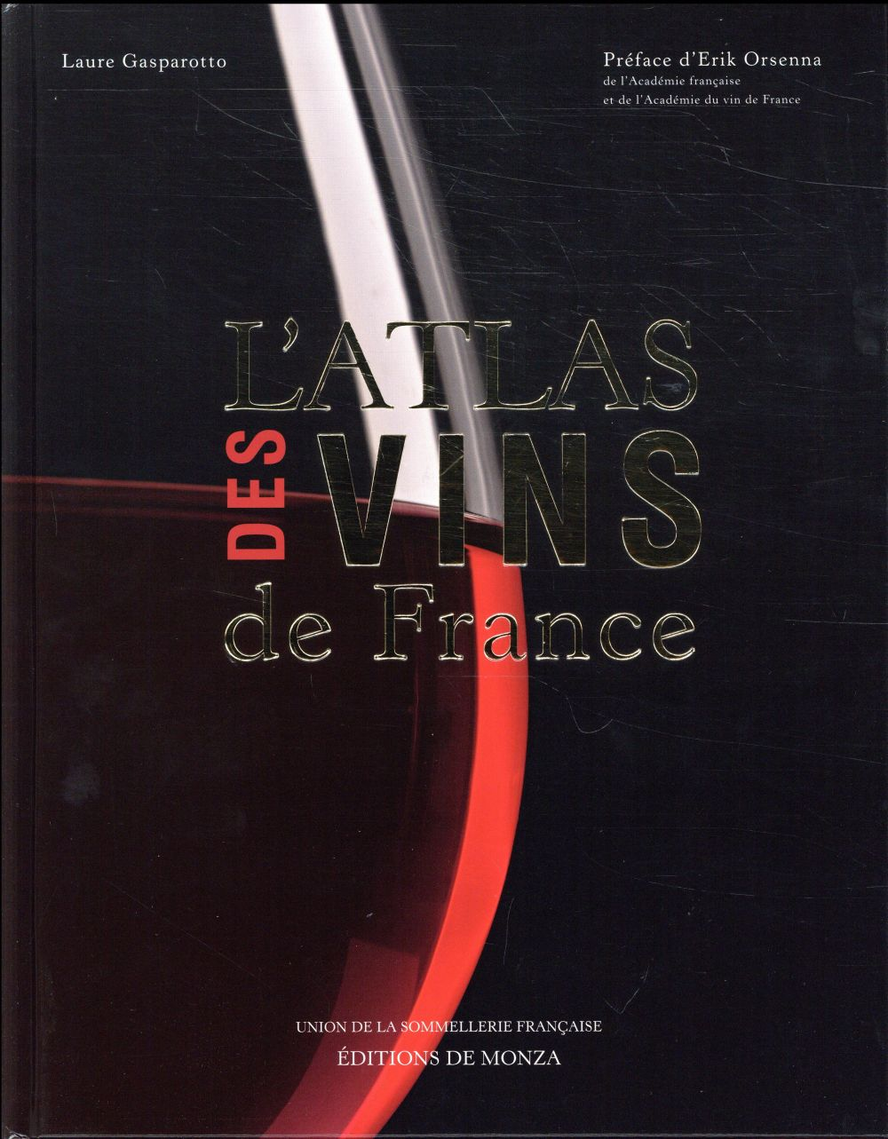 L ATLAS DES VINS DE FRANCE 2018